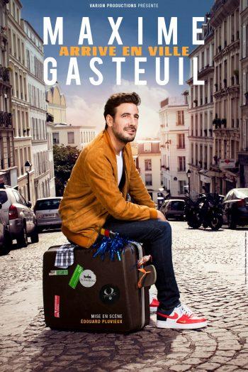 Maxime Gasteuil arrive en ville spectacle humour one man show