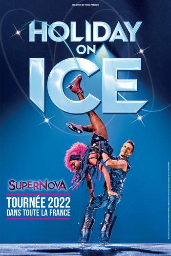 Holiday on ice - Supernova spectacle tournée patinage artistique Zénith de Dijon