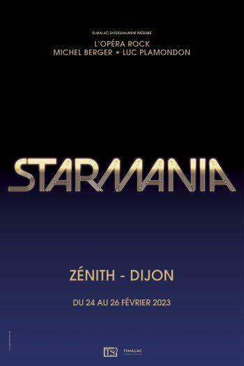 Starmania zénith de dijon concert spectacle représentation affiche visuel